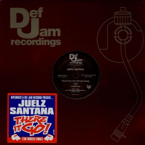 Juelz Santana - There it go (the whistle song) - promo 12''
