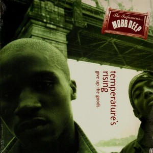 Mobb Deep - Temperature's rising / Give up the goods - 12''
