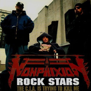 Non Phixion - Rock stars / The c.i.a. is trying to kill me - 12''