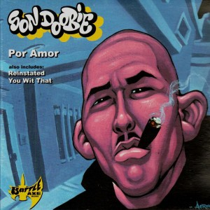 Son Doobie - Por amor / Reinstated / You wit that - 12''