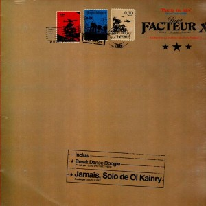 Facteur X - Break dance boogie / Jamais - 12''