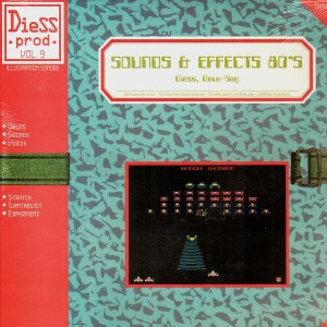 Dj Diess & Deux.Say - Sounds & Effects 80's - LP
