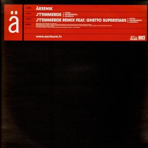 Ärsenik - J't'emmerde / remix feat. Ghetto Superstars - 12''