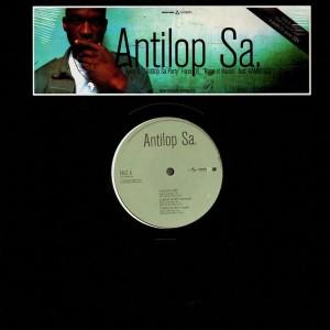 Antilop Sa. - Antilop Sa party / Rage et raison - 12''