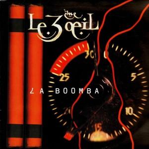 3eme Oeil - La boomba / La bombe - 12''
