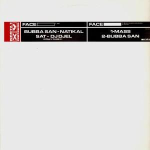 Bubba San, Natikal, Sat & DJ Djel - Zen / Mass - Qu'est ce que tu veux de plus / Bubba San - Fou fou - 12''