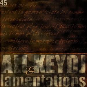Ali & Keydj - Lamentations - 12''