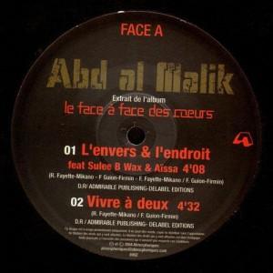 Abd Al Malik - L'envers et l'endroit / Vivre à deux / Fleurs de lune - promo 12''