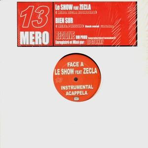 Mero - 13 - Le show / Bien sur - 12''