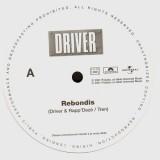 Driver - Rebondis / Le phoenix - promo 12''
