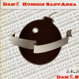 Dam'$ Hussein Sant'Anna - Dam'$.S. / Première audition / Haute tension - 12''