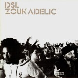 DSL - Zoukadelic (Ma doudou / Find me in the world / Yakou) - 12''