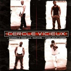 Cercle Vicieux - Guerrilla 2000 / Vivre pour kiffer - 12''