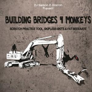 DJ Nelson & Gaston - Building Bridges 4 Monkeys - LP