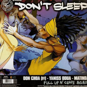 Don Choa - Yaniss Odua - Matinda - Pull up n' come again / Afrodiziac - Dad Ppda - Immersion - 12''