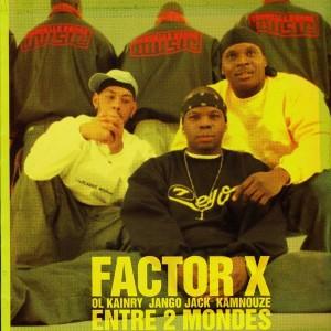 Factor X - Entre deux monde - 12''
