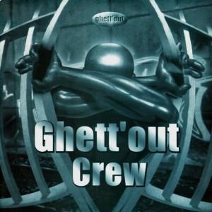 Ghett'out Crew - Vinyl EP