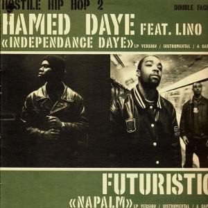 Hamed Daye - Independance daye / Futuristiq - Napalm - 12''
