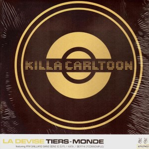 Killa Carltoon - La devise / Tiers-Monde - 12''