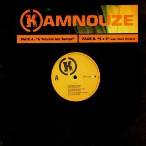Kamnouze - A travers les temps / 4x4 - 12''