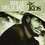 Kos - Seul le ciel le sait / Heaven only knows - promo 12''