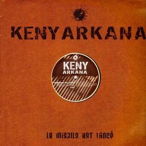 Keny Arkana - Le missile est lancé / Dur d'être optimiste - 12''