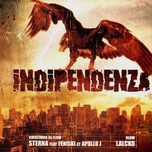 Independenza (Sterna - Chercheur de flow / Lalcko - Blow) - 12''