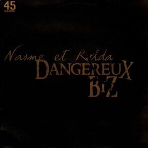 Nasme et Rolda - Dangereux Biz - 12''