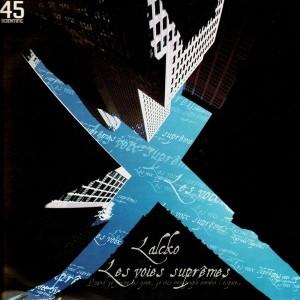 Lalcko - Les vois suprêmes - 12''