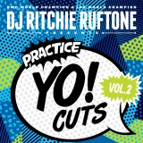 Ritchie Ruftone - Practice Yo Cuts Volume 2 - LP