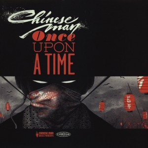 Chinese Man - Once Upon A Time EP - 12''