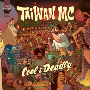Taiwan MC - Cool And Deadly - 2LP