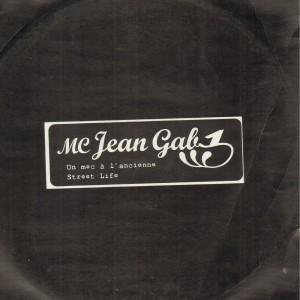 MC Jean Gab1 - Un mec à l'ancienne / Street life - 12''