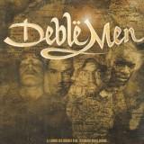 Deblë Men - A L'Ombre Des Disques D'Or, La Lumière Brille Encore - 12''