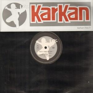 Karkan - Ferme les yeux / Original - 12''