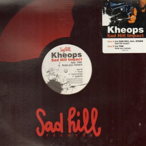 Kheops - Sad Hill Impact (Sad Hill All-Stars) / Note aux nanars (YAK) - 12''