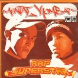 Mental Kombat - Dis-moi pourquoi? / Rap Superstar / Ah-ah - 12''