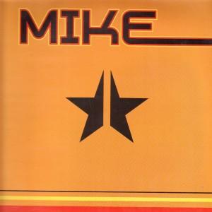 Mike - Histoire De ... / Des Paroles Mais Pas D'Actes  - 12''