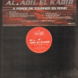 Al & Adil El Kabir - A force de tourner en rond - 12''