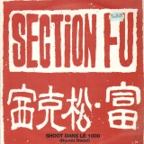 Section Fu - Shoot dans le 1000 / Incantations - 12''
