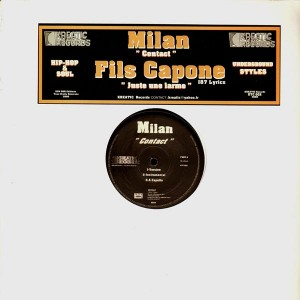 Milan - contact / Fils Capone - Juste une larme - 12''
