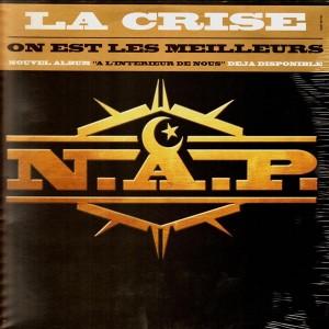 N.A.P. - La crise / on est les meilleurs - 12''