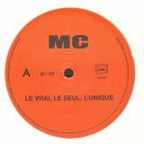 MC - Le vrai le seul l'unique / Paix et amour - 12''