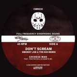 Chinese Man - Don't Scream Remixes - 7''