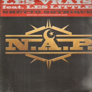 N.A.P. - Les vrais / Ghetto gothique - 12''