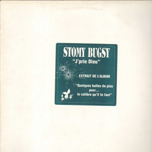 Stomy Bugsy - J'prie Dieu - 12''