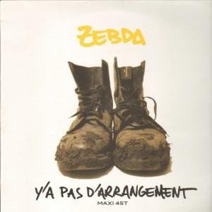 Zebda - Y'a pas d'arrangement / Le petit Robert - 12''