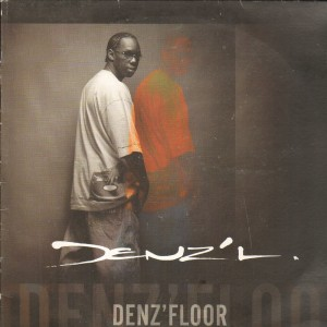 Denz'L - Denz'Floor / Music - 12''
