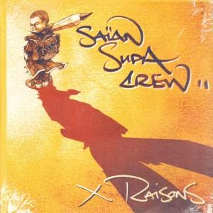 Saïan Supa Crew - X Raisons - 2LP