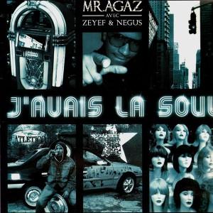 Mr. Agaz - J'avais la soul / Astroneff Agaz music - 12''